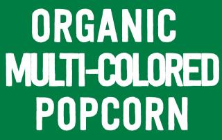 Organic Multi-Colored Popcorn